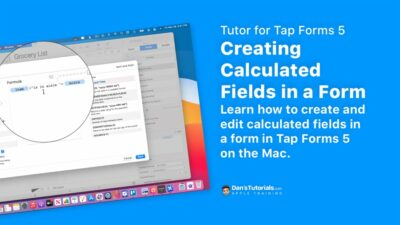 Learn how to create and edit calcuated fields in Tap Forms 5 on the Mac.
