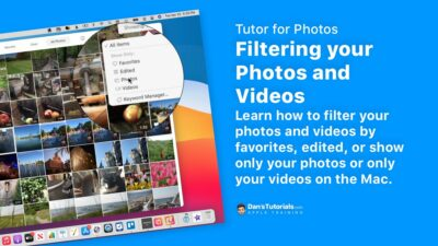 Filtering your Photos and Videos on the Mac
