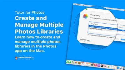 Create and Manage Multiple Photos Libraries with Photos on the Mac