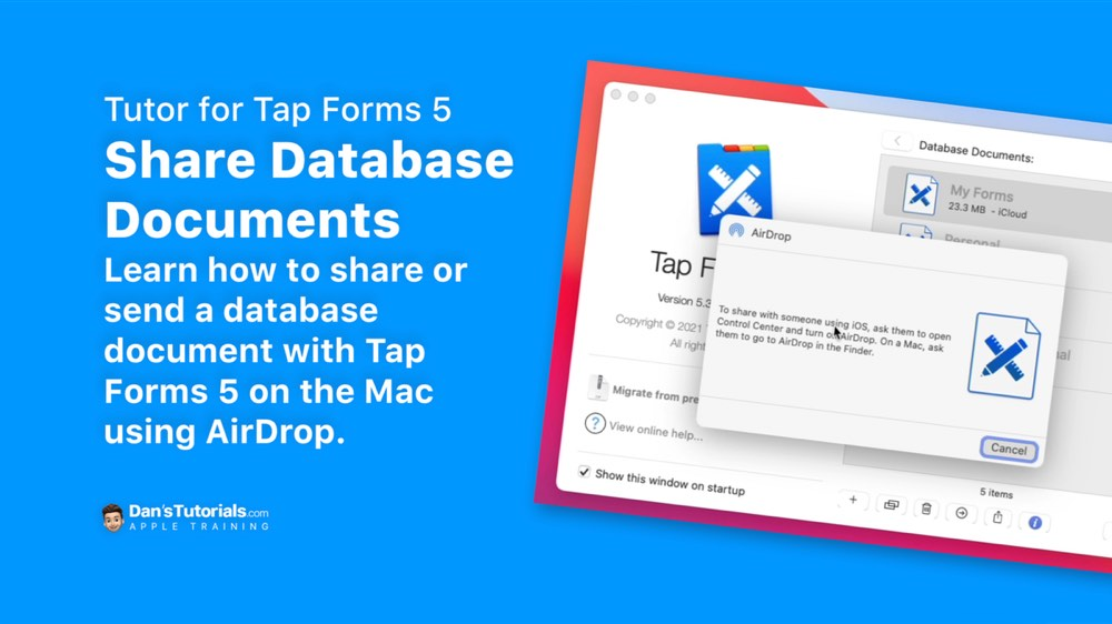 Share Database Documents in Tap Forms 5 on the Mac.