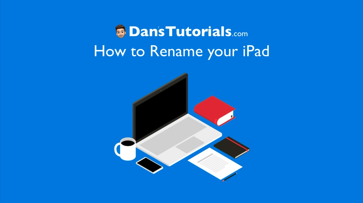 How to Rename your iPad