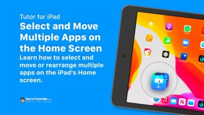 Select and Move Multiple Apps on the iPad's Home Screen