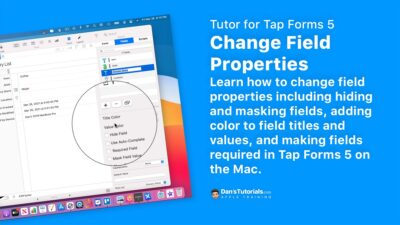 Change Field Properties in a Tap Forms 5 Form