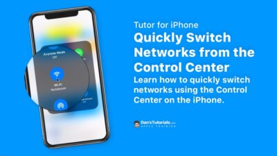Quickly Switch Networks from the Control Center on the iPhone