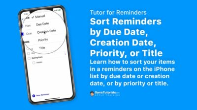 Sort Reminders by Due Date, Creation Date, Priority, or Title on the iPhone