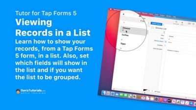 Viewing Records in a List in Tap Forms 5 on the Mac.