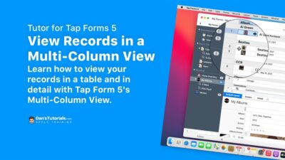 View Records in a Multi-Column View in Tap Forms 5 on the Mac.