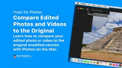 Compare Edited Photos and Videos to the Original with Photos on the Mac