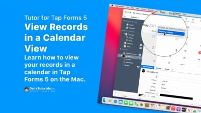 View your Records in a Calendar View in Tap Forms 5
