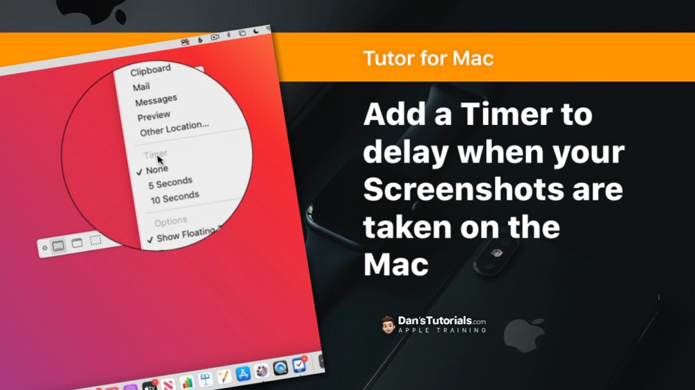Add a Timer to delay when your Screenshots are taken on the Mac