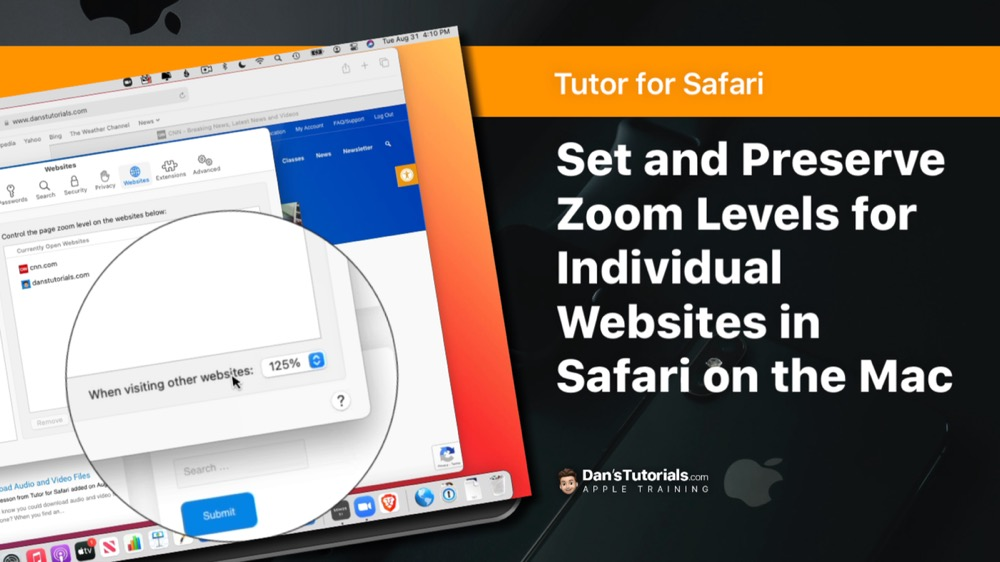 Set and Preserve Zoom levels for Individual Websites in Safari on the Mac