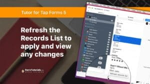 Refresh the Records List to Apply View Changes in Tap Forms 5 on the Mac
