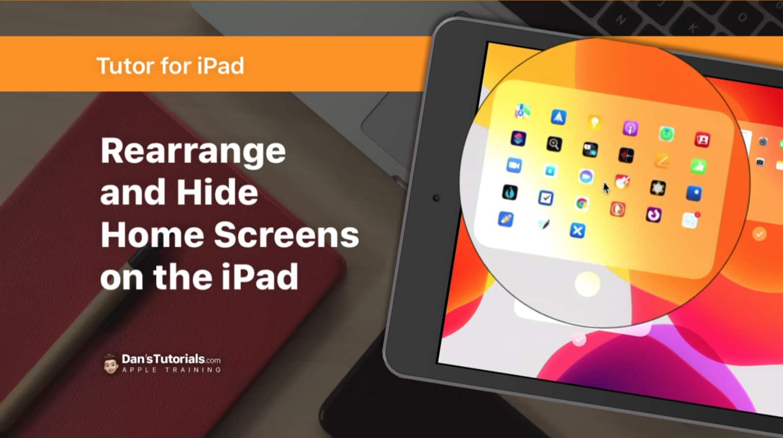 Rearrange and Hide Home Screens on the iPad