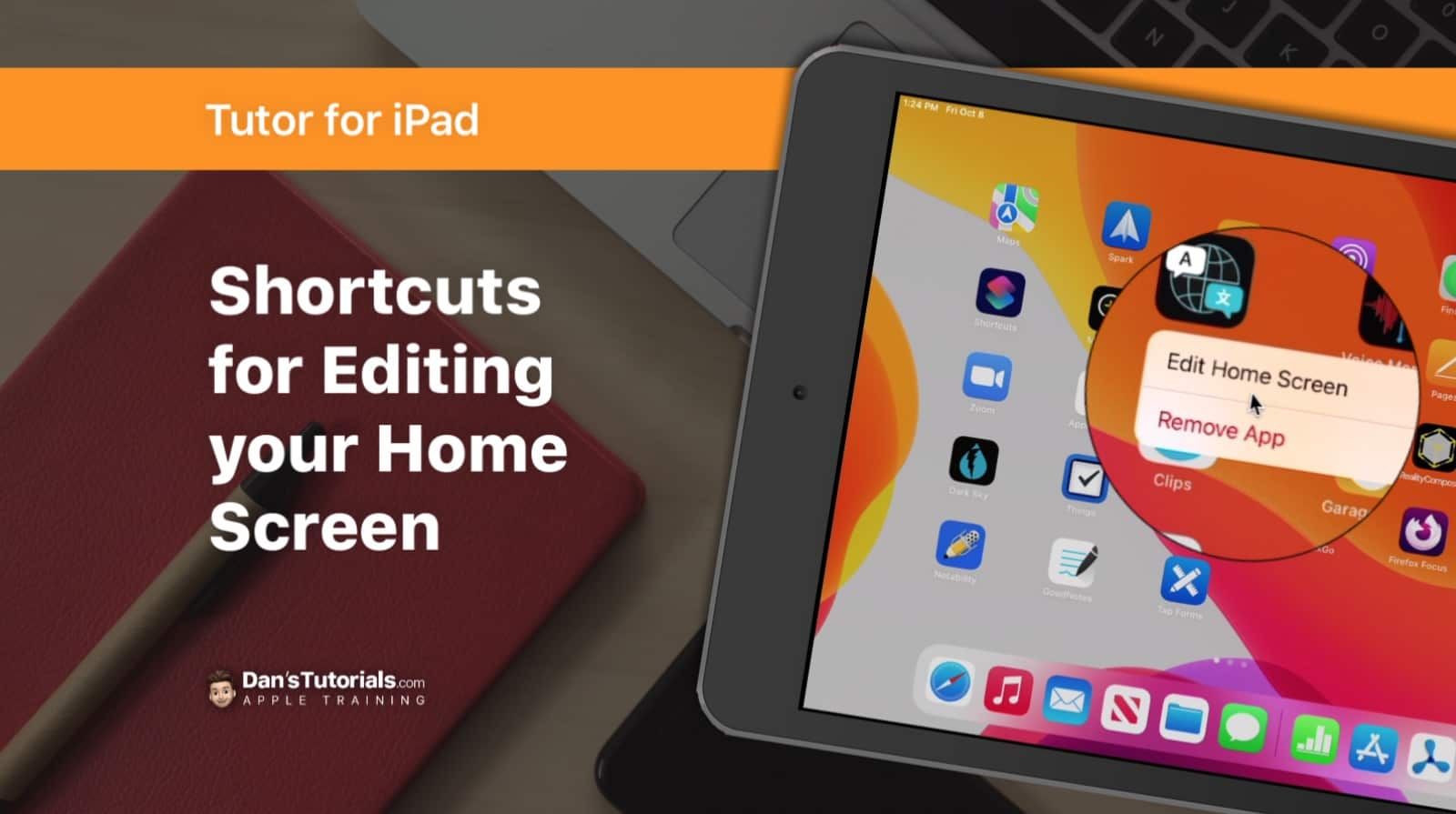 Shortcuts for Editing your Home Screen on the iPad